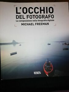 L-039-occhio-del-fotografo-La-composizione-nella-fotografia-Freeman-Michael