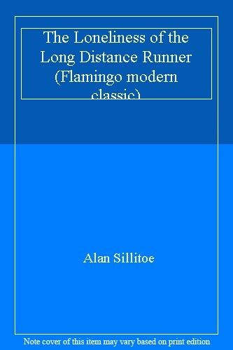 The Loneliness of the Long Distance Runner (Flamingo modern classic),Alan Silli