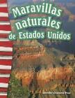 Maravillas Naturales de Estados Unidos (America's Natural Landmarks) (Spanish Version) (Grade 3) by Jennifer Prior (Paperback / softback, 2015)