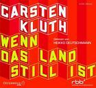 Wenn das Land still ist von Carsten Kluth (2013)