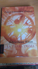 ROBERT ANTON WILSON - La tierra trema (Espagnol)