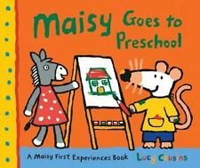 Maisy: Maisy Goes to Preschool : A Maisy First Experiences Book by Lucy Cousins (2010, Paperback)