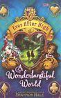 A Wonderlandiful World: Book 3 by Shannon Hale (Paperback, 2015)