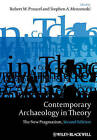 Contemporary Archaeology in Theory: The New Pragmatism by John Wiley and Sons Ltd (Hardback, 2010)