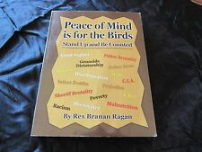 Peace of Mind is For the Birds - Stand Up and Be Counted - Rex Branan Ragan