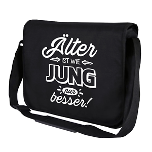Alter-ist-wie-jung-nur-besser-Comedy-Sprueche-Motiv-Umhaengetasche-Messenger-Bag