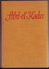John Knittel Abd el  Kader Marokko  1934 Roman  aus dem marokkanischen Atlas