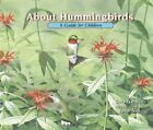 About Hummingbirds: A Guide for Children by Cathryn Sill (Paperback / softback, 2015)