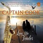 Love Me Tender von Captain Cook und seine singenden Saxophone (2014)