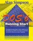 Dos 6 Running Start 9781583482148 by Alan Simpson Paperback