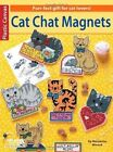 Cat Chat Magnets by Leisure Arts (Paperback / softback)
