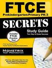 Ftce Prekindergarten/Primary Pk-3 Secrets Study Guide: Ftce Test Review for the Florida Teacher Certification Examinations by Mometrix Media LLC (Paperback / softback, 2016)