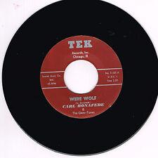 CARL BONAFEDE - WERE WOLF / STORY THAT TRUE (Wild 1950's Rockabilly Jiver) repro