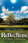 Reflections: A Poetic Collection by Arlene Tatum Joynes (Paperback / softback, 2012)