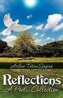 Reflections: A Poetic Collection by Arlene Tatum Joynes (Paperback / softback, 2012)