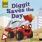 Building God's Kingdom: Diggit Saves the Day by Andy Holmes (Board book, 2014)