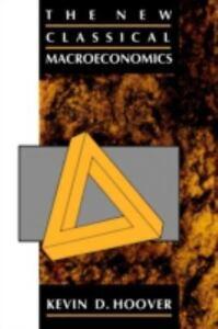 The-New-Classical-Macroeconomics-A-Sceptical-Inquiry