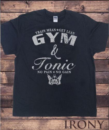 GYM /& Tonic Mens Black T Shirt Train Mean Get Lean No Pain No Gain TS287