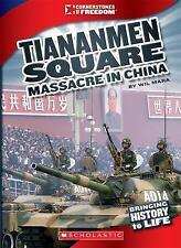 The Tiananmen Square Massacre (Cornerstones of Freedom. Third Series)