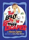 The Belly Button that Escaped by Charles Zigman (Hardback, 2012)