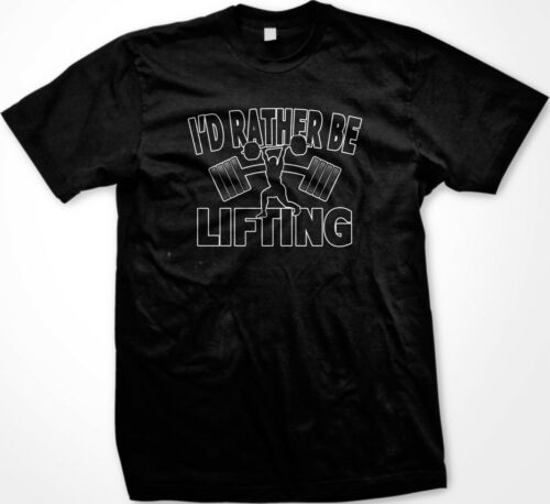 SUPER SALE I/'d Rather Be Lifting Funny Men/'s T-shirt