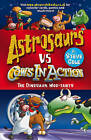Astrosaurs Vs Cows In Action: The Dinosaur Moo-tants by Steve Cole (Paperback, 2013)