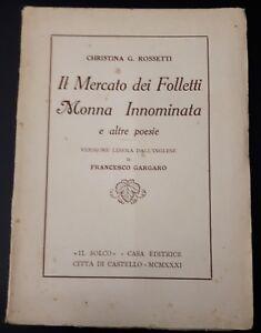 Christina-G-Rossetti-Il-mercato-dei-Folletti-Monna-Innominata-Il-Solco-1931