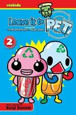 Leave It to PET!, Vol. 2 by Kenji Sonishi (2009, Paperback)
