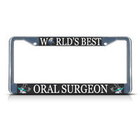 Oral Surgeon Career Profession Metal License Plate Frame Tag Border Two Holes