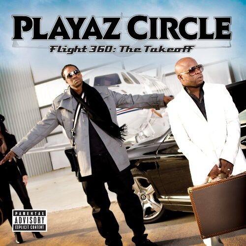 Playaz Circle - Flight 360: The Takeoff [New Vinyl LP] Explicit
