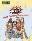 Youth Emergency Preparedness Grades 6-8 9781492841579 Paperback 2013