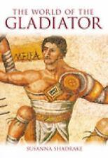 The World of the Gladiator, Shadrake, Susanna
