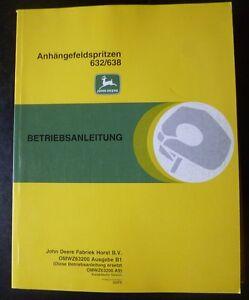 John Deere Anhängefeldspritze 632 638 Anleitung Wir Nehmen Kunden Als Unsere GöTter Business & Industrie