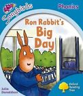 Oxford Reading Tree: Level 3: More Songbirds Phonics: Ron Rabbit's Big Day by Julia Donaldson (Paperback, 2012)