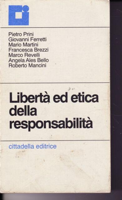 Libertà ed etica della responsabilità - Cittadella - 1997