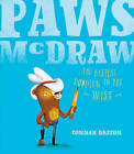 Paws McDraw: Fastest Doodler in the West by Connah Brecon (Hardback, 2016)