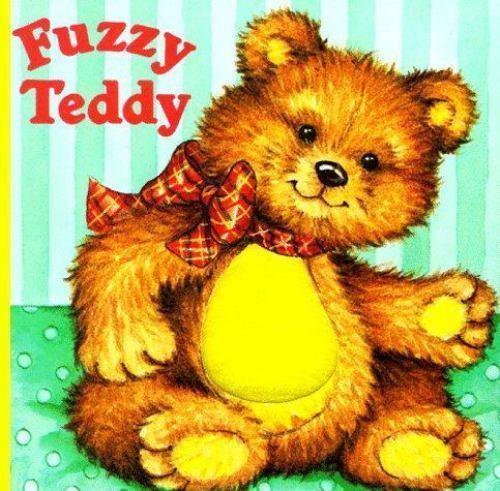 Fuzzy Teddy by Lisa McCue; Katharine Ross