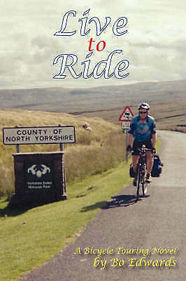 Live to Ride, Edwards, Bo, New Book