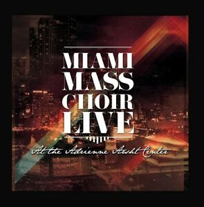 Miami-Mass-Choir-Live-At-The-AdrienneArsht-Center-New-Factory-Sealed-CD