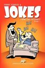 Funny Stories and Jokes From The Internet 9781450030038 by Americus Mungiole