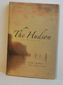 The Hudson: A History