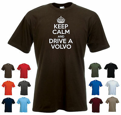 """keep Calm E Guidare Un Volvo"" Divertente Uomo Car T-shirt- Smoothing Circulation And Stopping Pains"