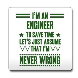 Green-Never-Wrong-Engineer-Funny-Gift-Idea-Coaster-work-073