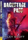Backstage Pass by Riley Scott (Paperback / softback, 2016)