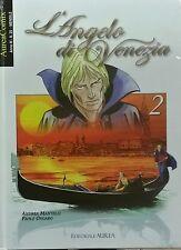 L'ANGELO DI VENEZIA 2 - Ongaro e Mantelli -  AureaComix n.23 - cartonato
