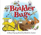 Builder Bugs a Busy Pop-up Book by Carter David A. Hardcover