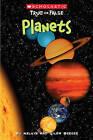 Scholastic True or False: Planets by Melvin Berger, Gilda Berger (Paperback / softback)