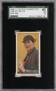 Very Rare 1909-11 T206 HOF Vic Willis With Bat Tolstoi St Louis SGC 60 / 5 EX