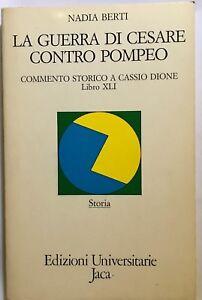 La-guerra-di-Cesare-contro-Pompeo-Nadia-Berti-Jaca-Book
