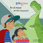 Eric & Julieta: En El Museo / At the Museum  : (Bilingual) by Isabel Munoz (Paperback / softback, 2011)